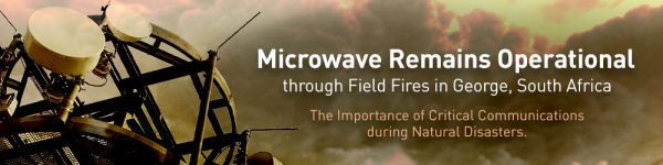 Microwave Remains Operational through Field Fires in George, South Africa
