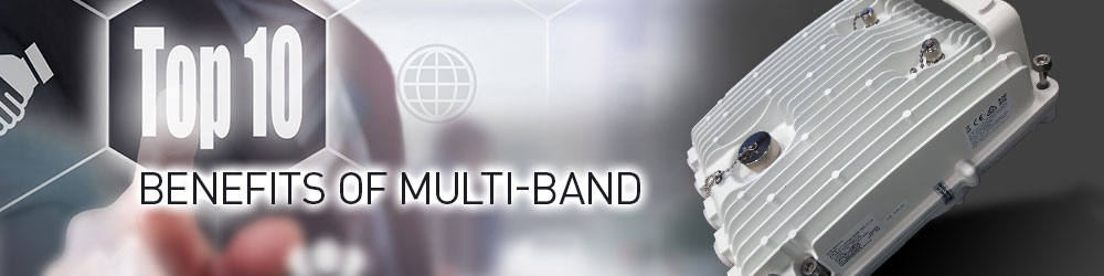 Top 10 Benefits of a One-Box Multi-Band Solution