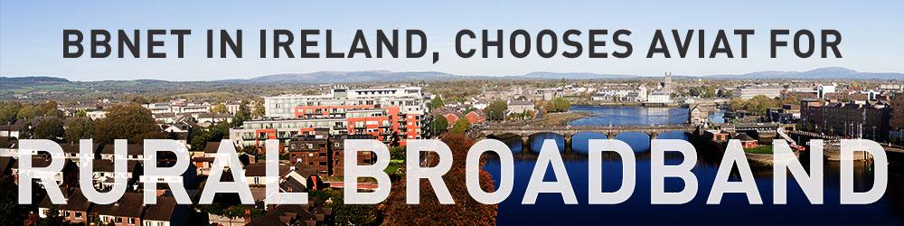 BBNet Chooses Aviat for Rural Broadband in Ireland